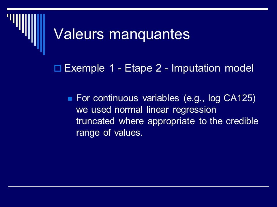 Valeurs manquantes Exemple 1 - Etape 2 - Imputation model