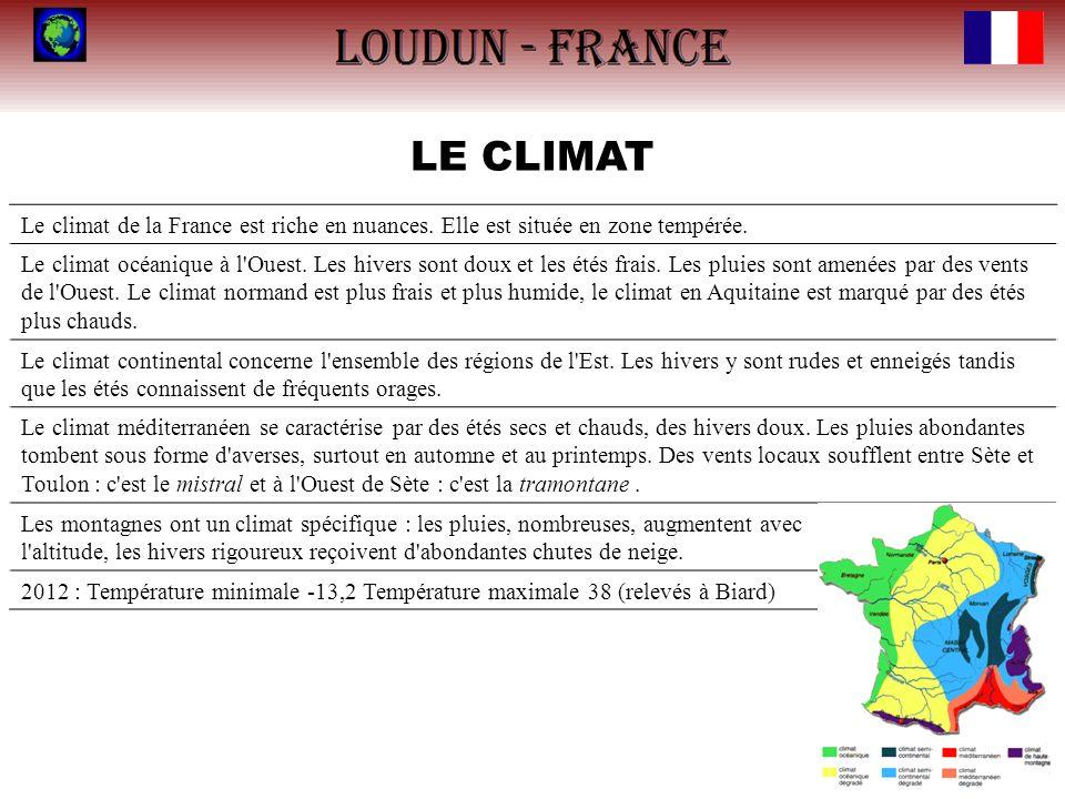 LE CLIMAT Le climat de la France est riche en nuances. Elle est située en zone tempérée.
