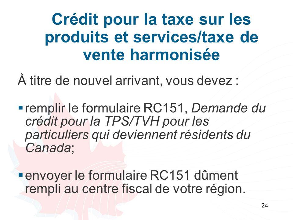 Crédit pour la taxe sur les produits et services/taxe de vente harmonisée