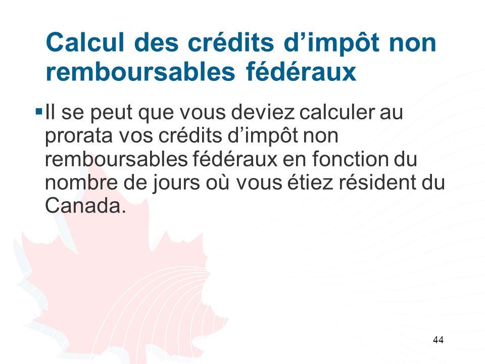 Calcul des crédits d'impôt non remboursables fédéraux