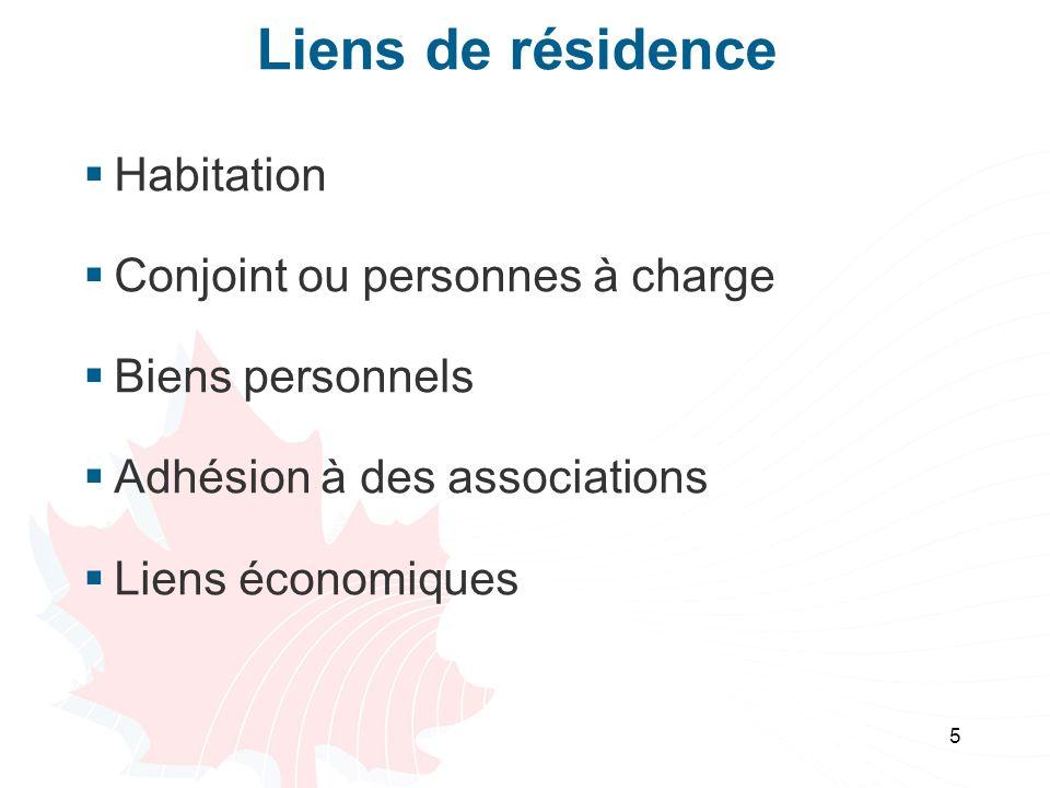 Liens de résidence Habitation Conjoint ou personnes à charge