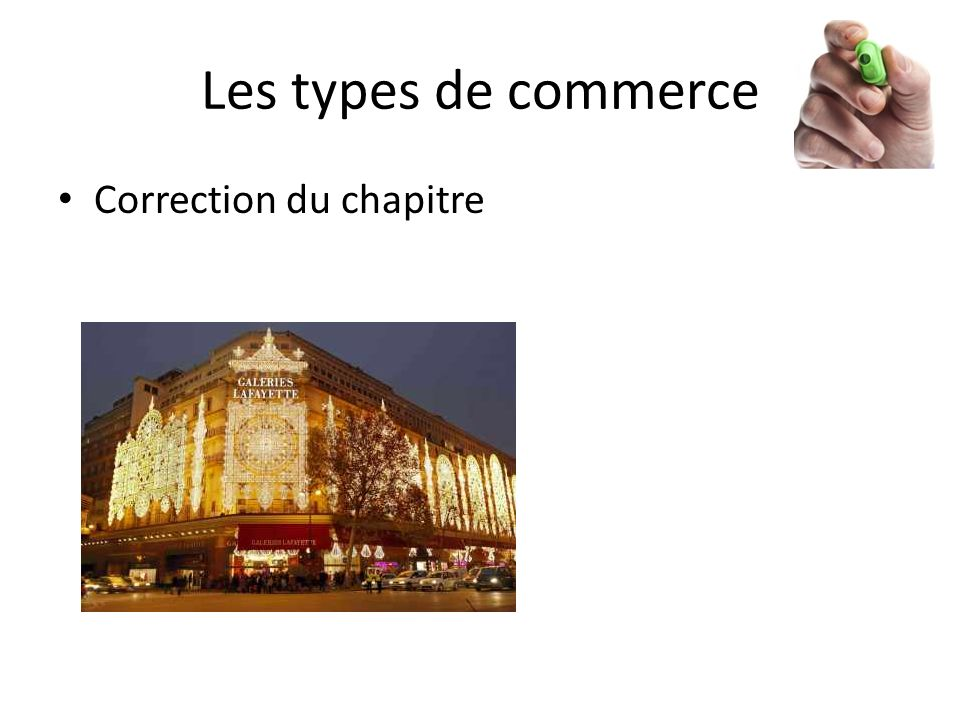 Les types de commerce Correction du chapitre