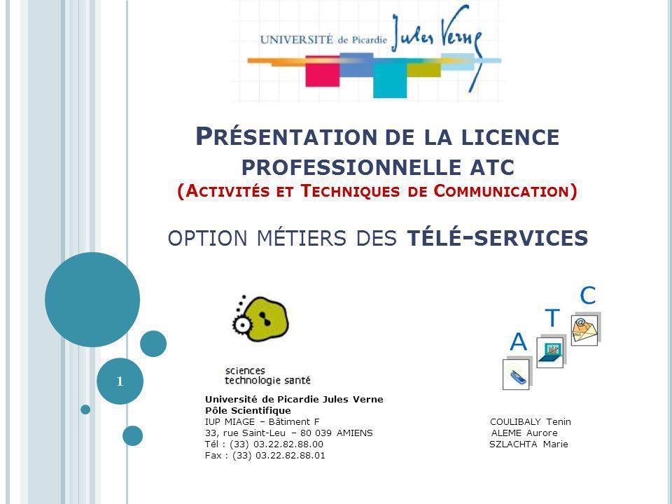 Présentation de la licence professionnelle atc (Activités et Techniques de Communication) option métiers des télé-services