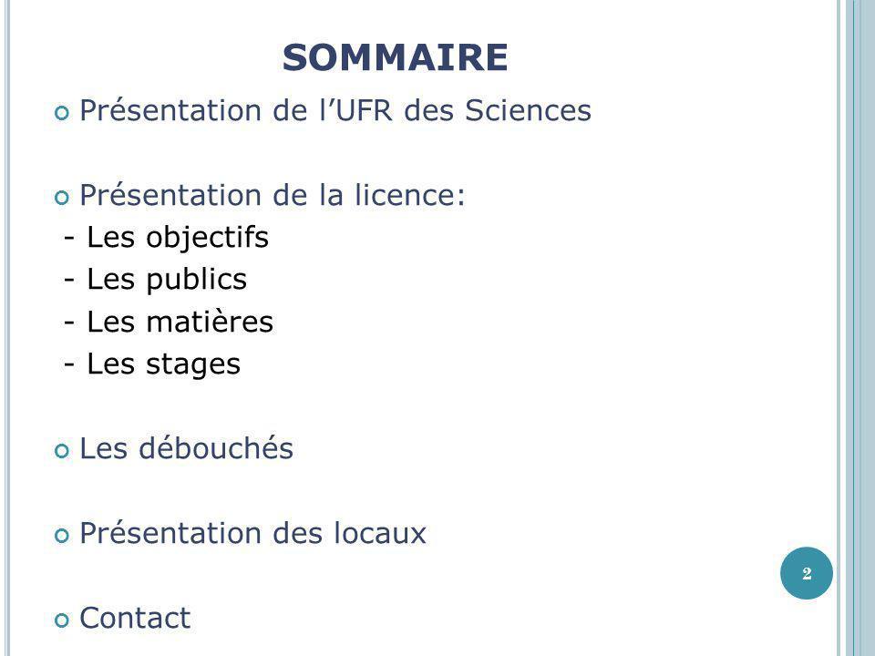SOMMAIRE Présentation de l'UFR des Sciences