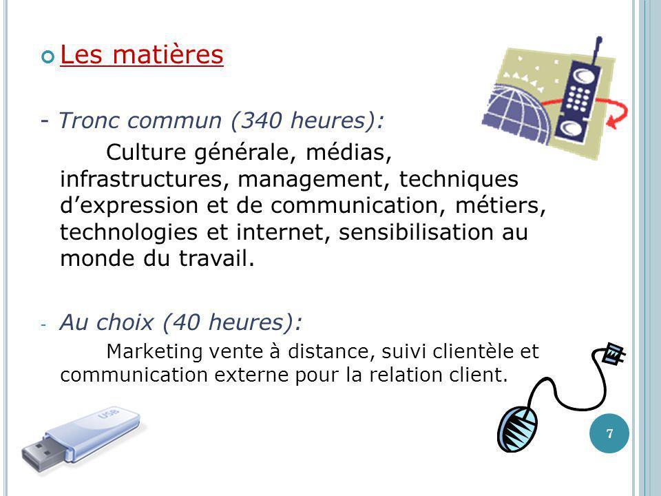 Les matières - Tronc commun (340 heures):