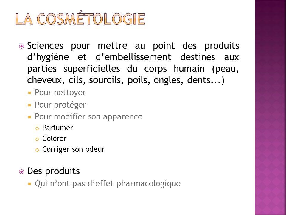 La cosmétologie