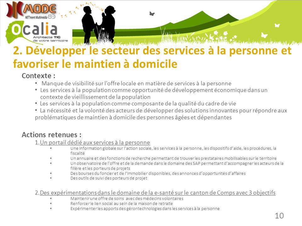2. Développer le secteur des services à la personne et favoriser le maintien à domicile