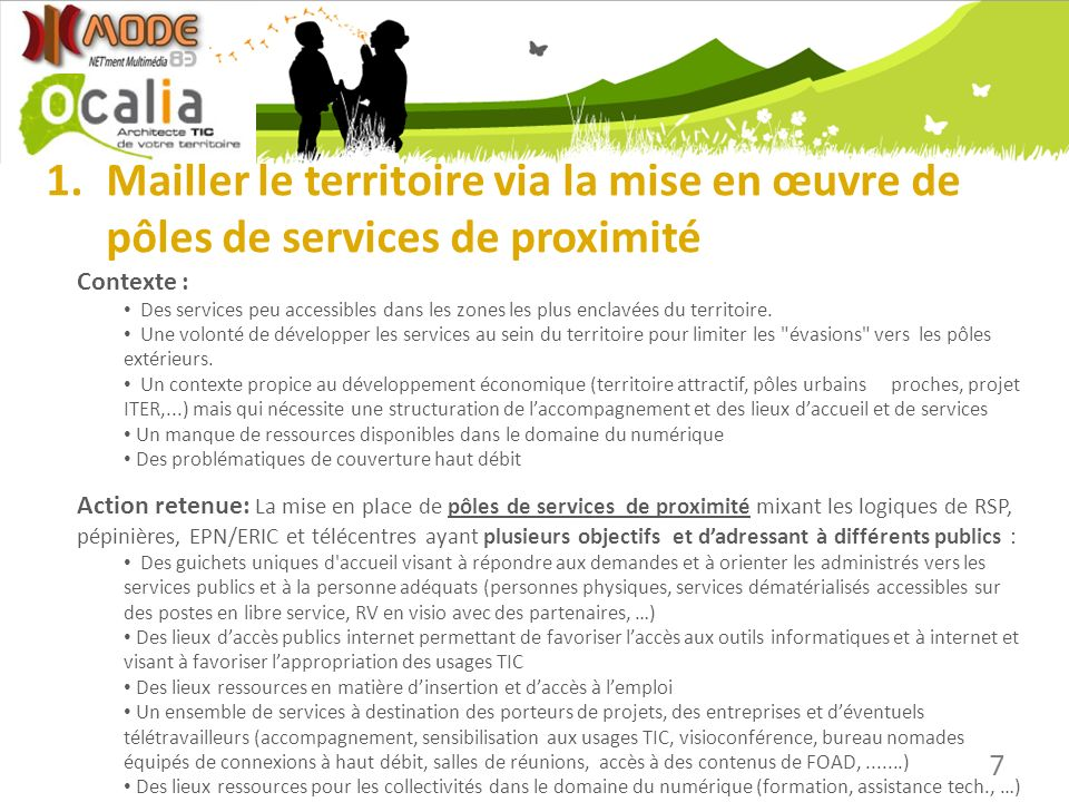 Mailler le territoire via la mise en œuvre de pôles de services de proximité