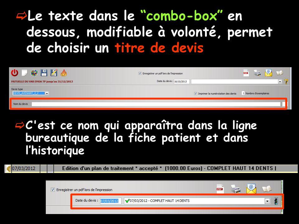 Le texte dans le combo-box en dessous, modifiable à volonté, permet de choisir un titre de devis