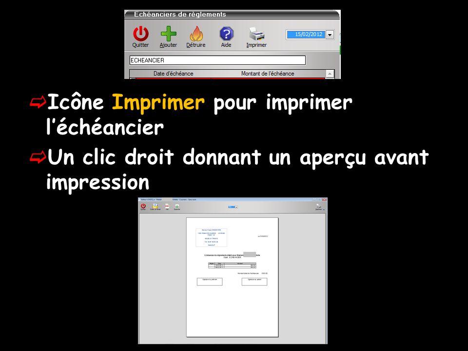 Icône Imprimer pour imprimer l'échéancier
