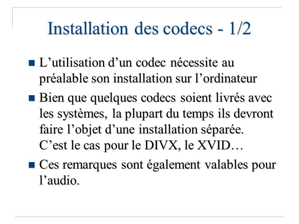 Installation des codecs - 1/2