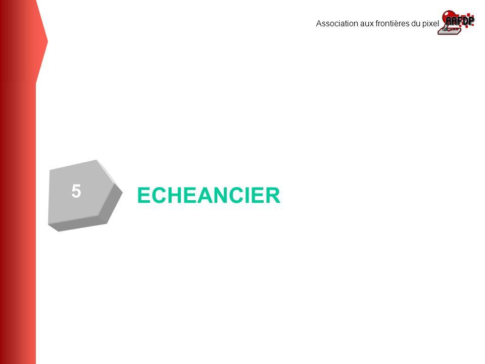 5 ECHEANCIER