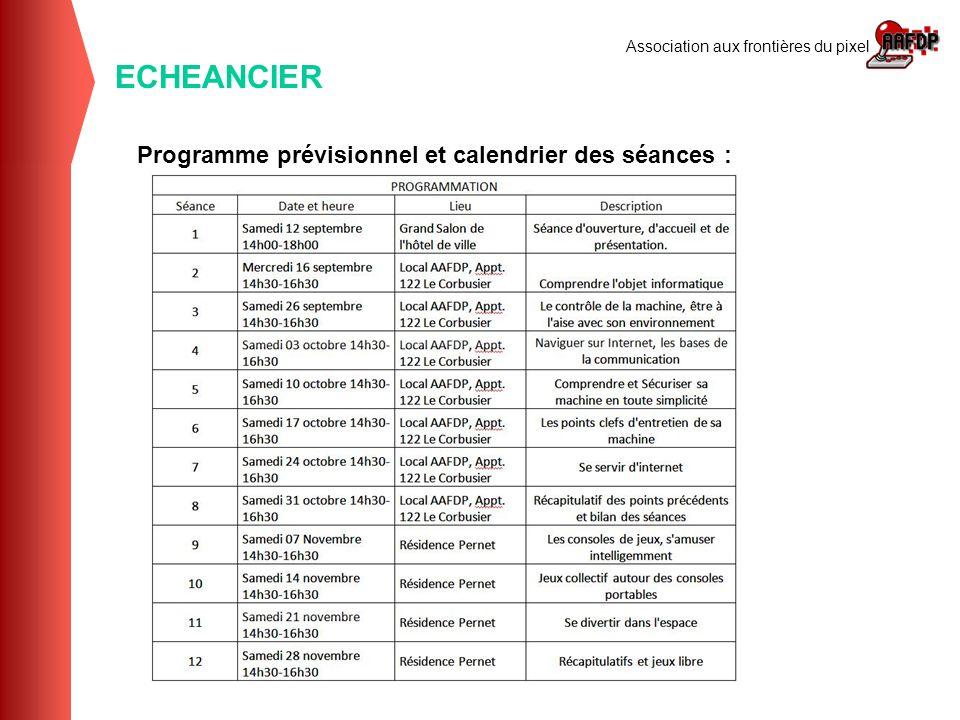 ECHEANCIER Programme prévisionnel et calendrier des séances :