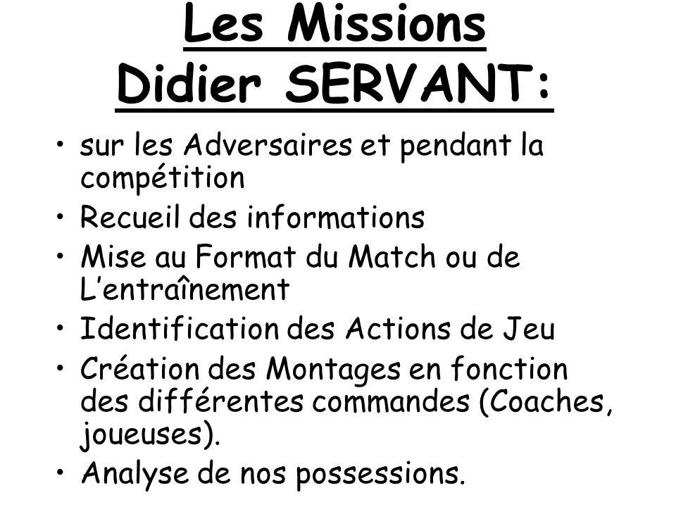 Les Missions Didier SERVANT: