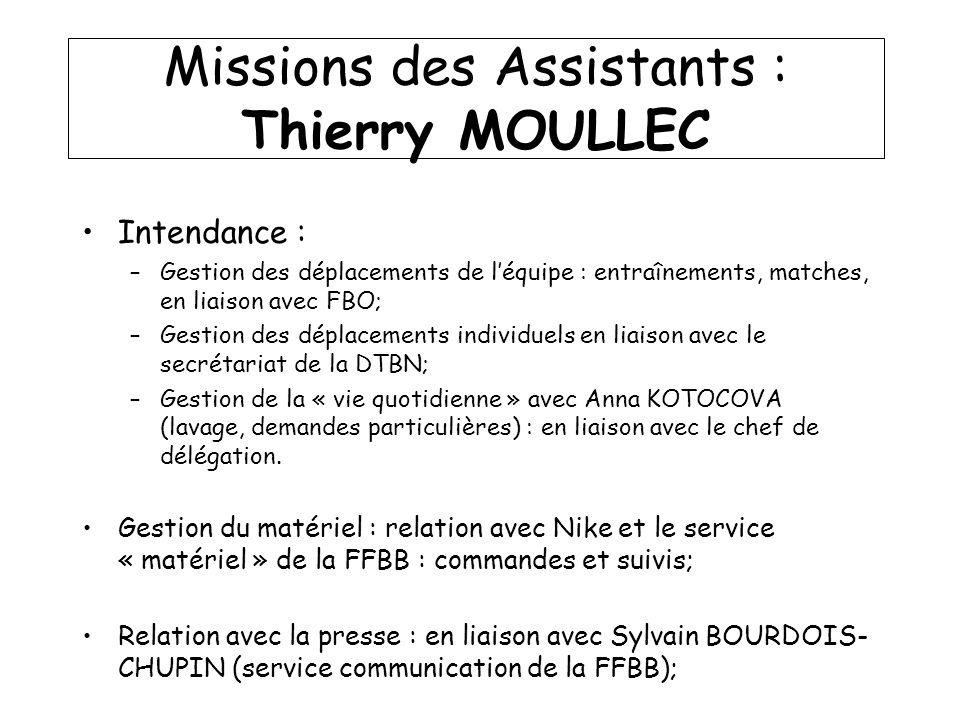 Missions des Assistants : Thierry MOULLEC
