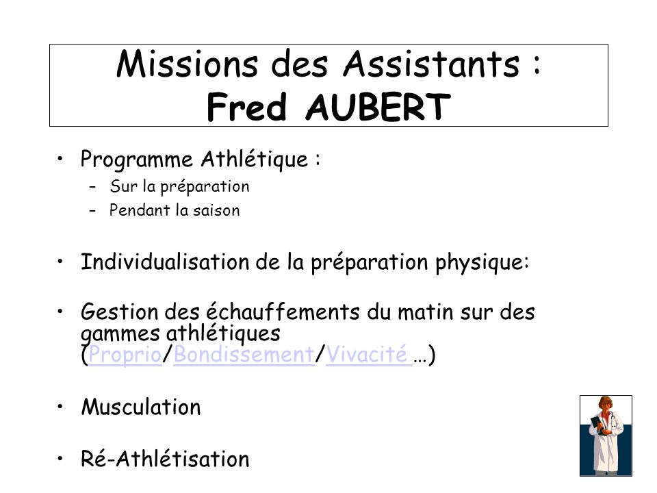Missions des Assistants : Fred AUBERT