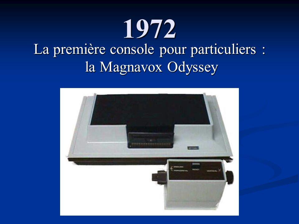 La première console pour particuliers :