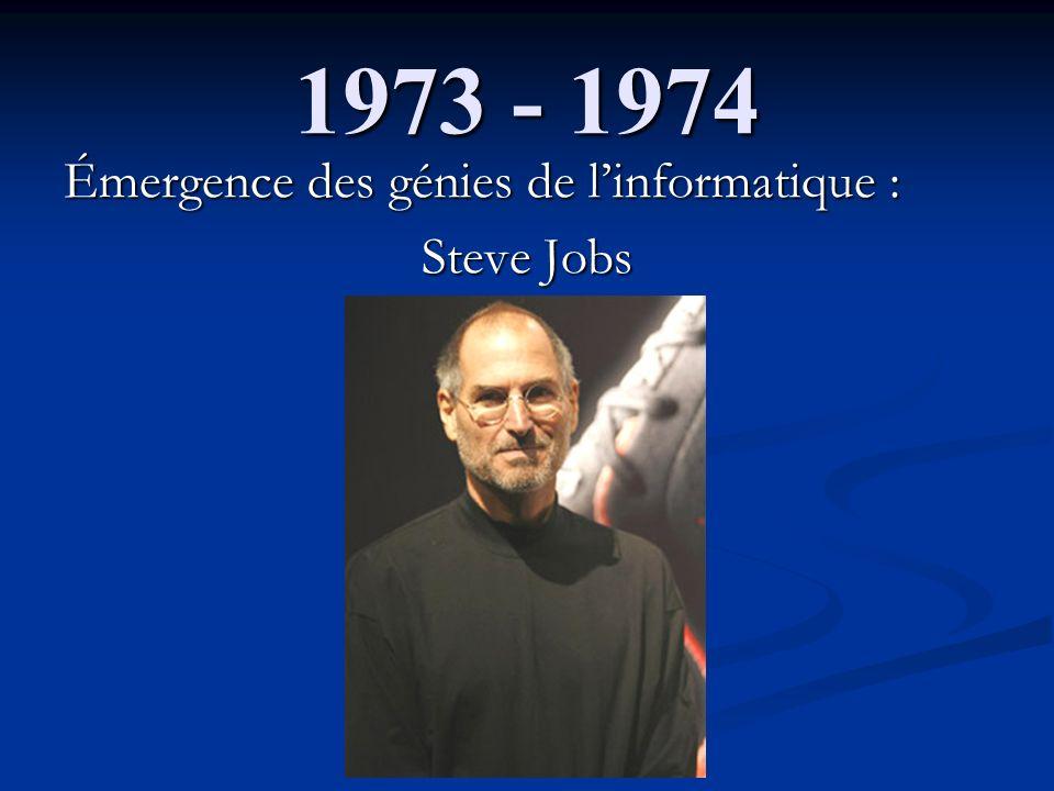 1973 - 1974 Émergence des génies de l'informatique : Steve Jobs