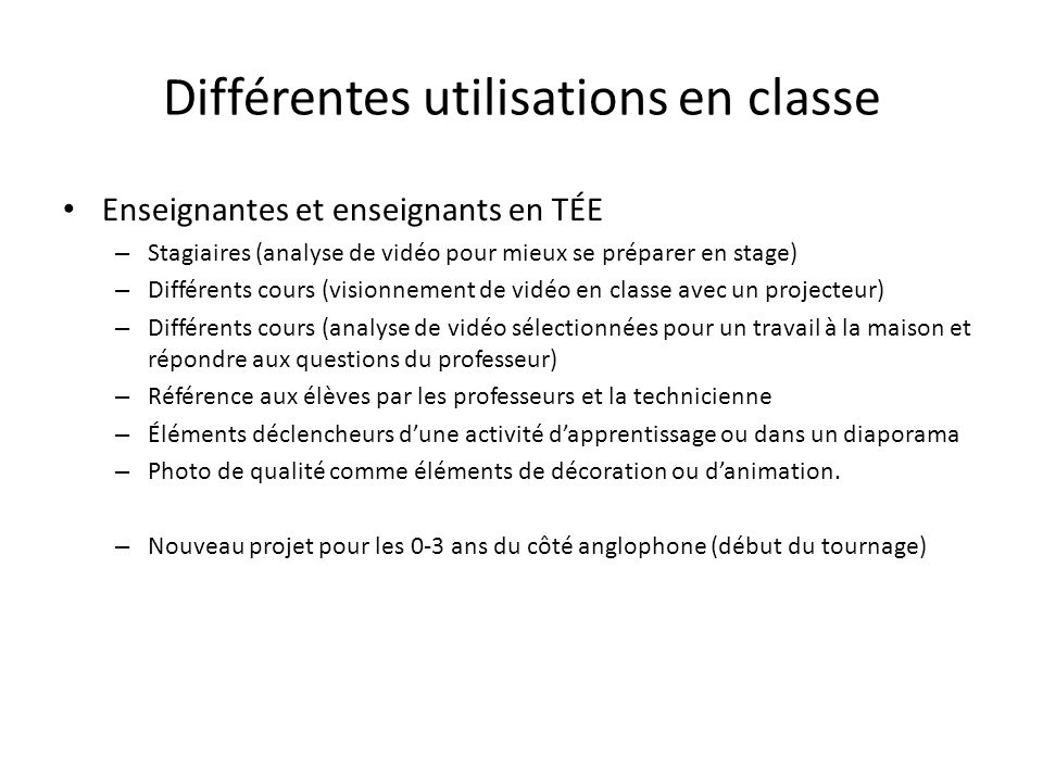 Différentes utilisations en classe