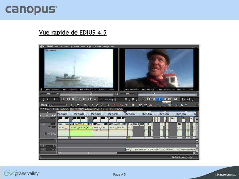 Vue rapide de EDIUS 4.5