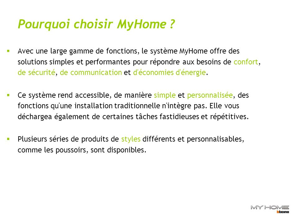 Pourquoi choisir MyHome