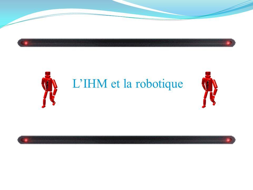 L'IHM et la robotique