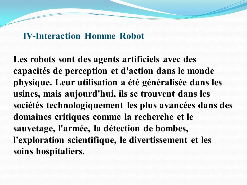IV-Interaction Homme Robot