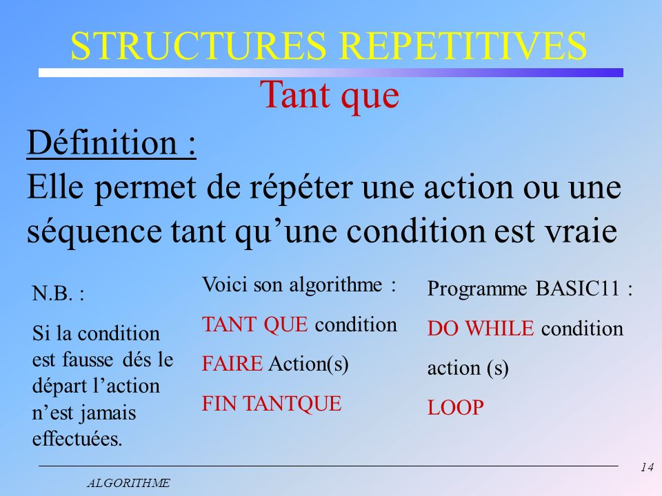 STRUCTURES REPETITIVES Tant que