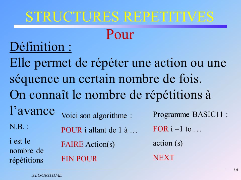 STRUCTURES REPETITIVES Pour