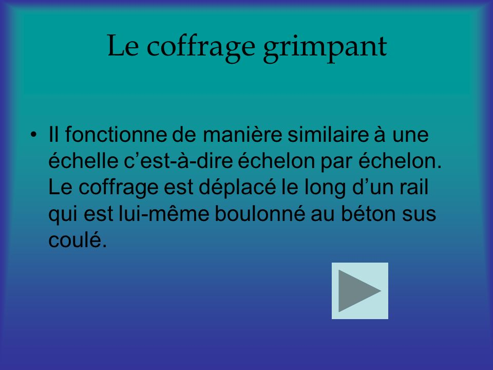 Le coffrage grimpant