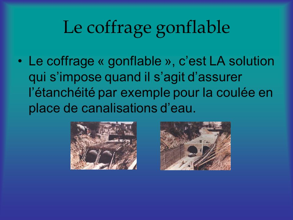 Le coffrage gonflable