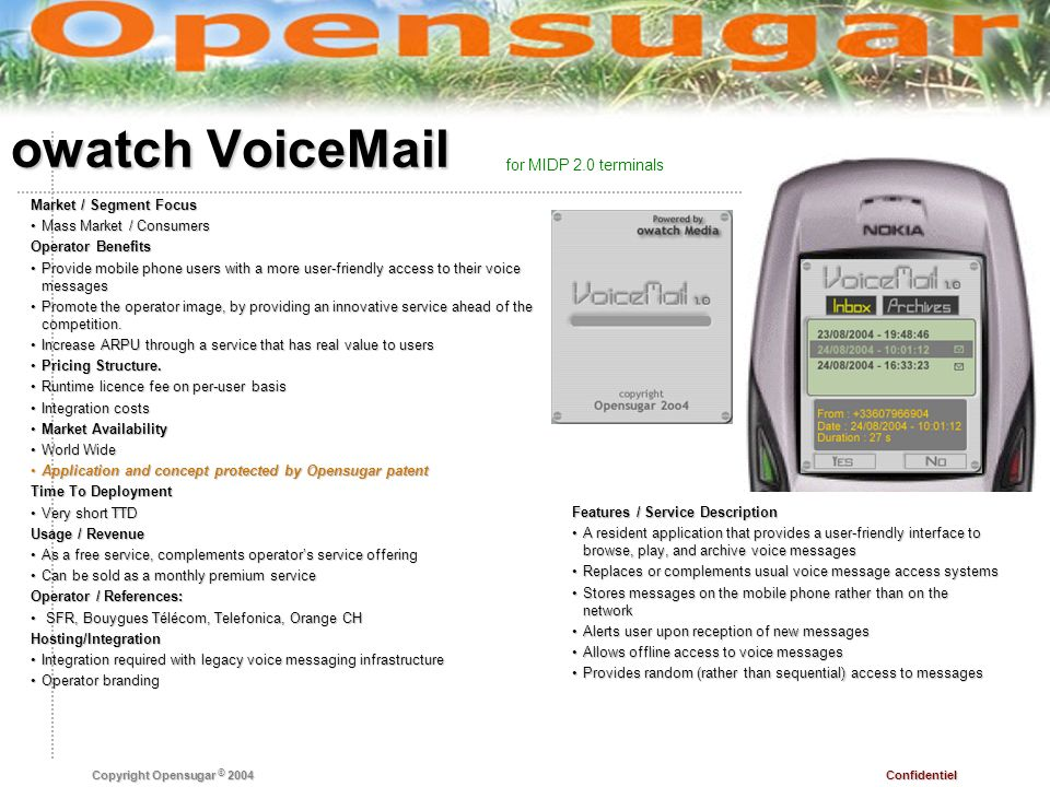 owatch VoiceMail for MIDP 2.0 terminals Market / Segment Focus