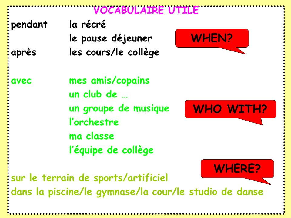 WHEN WHO WITH WHERE VOCABULAIRE UTILE pendant la récré