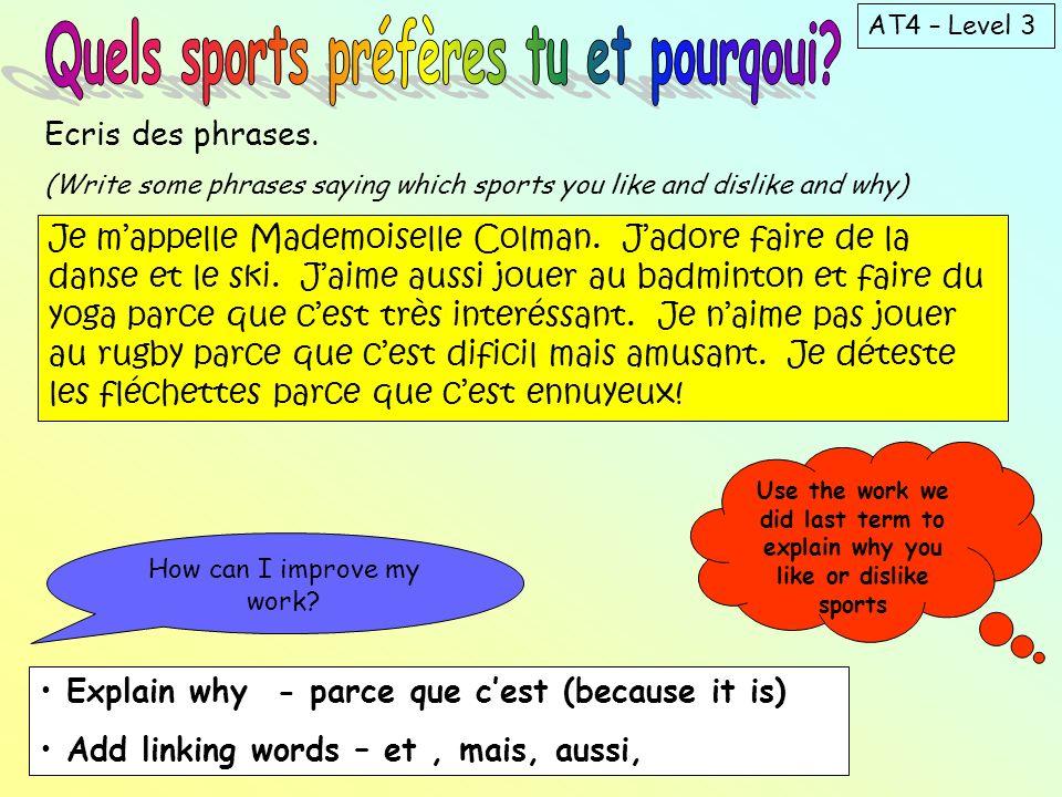 Quels sports préfères tu et pourqoui