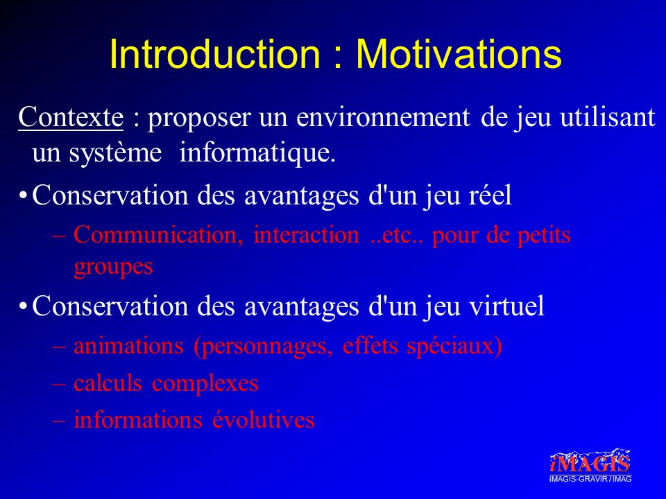 Introduction : Motivations
