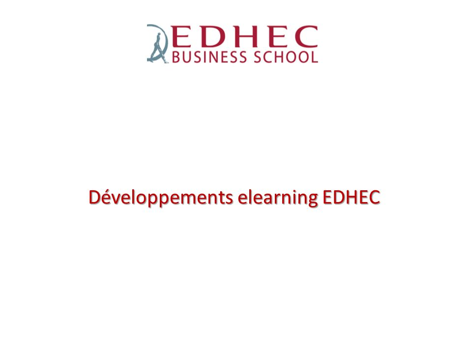 Développements elearning EDHEC