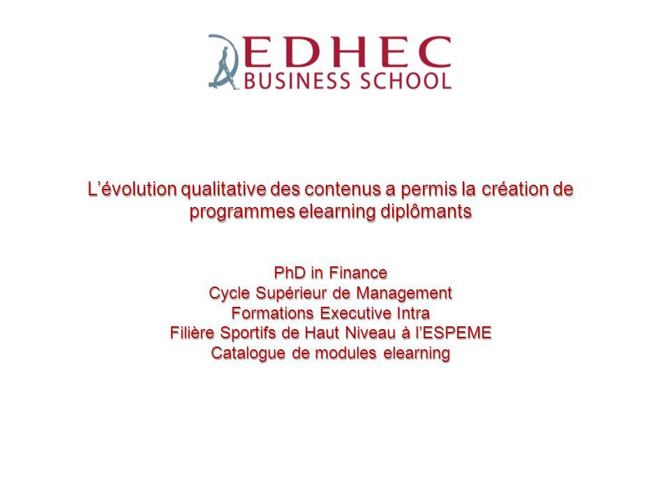 ESPEME L'évolution qualitative des contenus a permis la création de programmes elearning diplômants.
