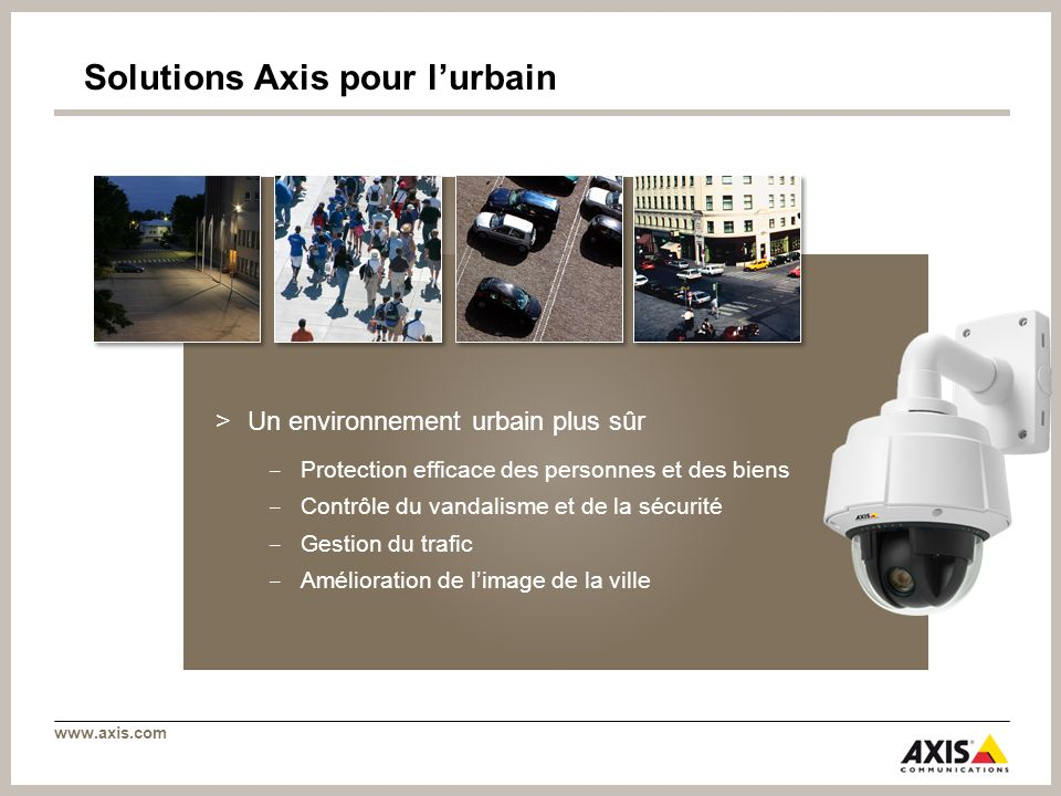 Solutions Axis pour l'urbain