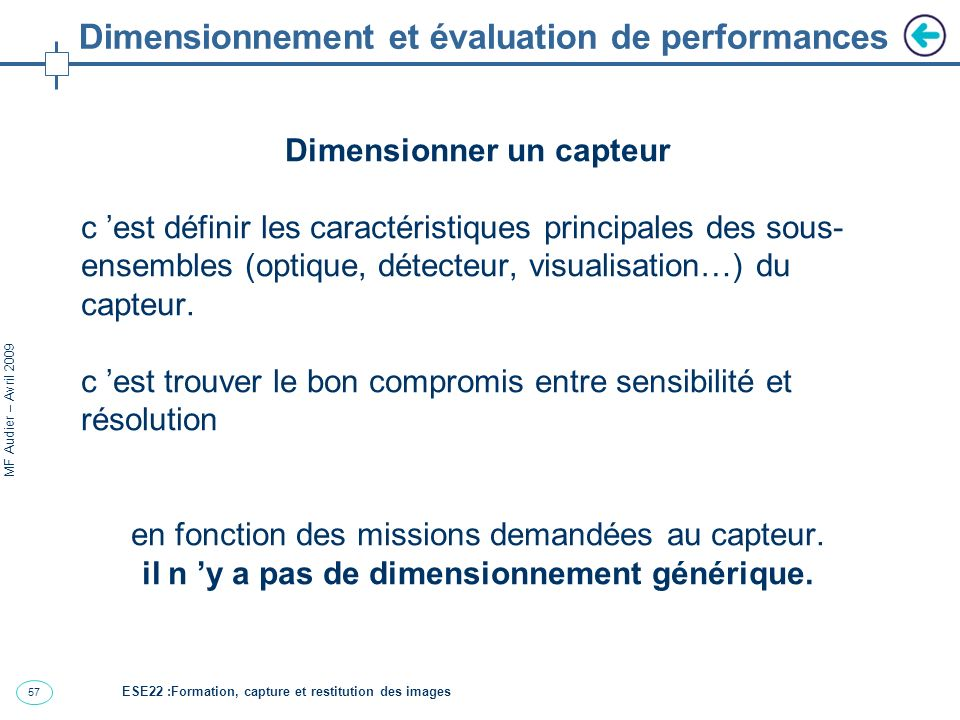 Dimensionnement et évaluation de performances