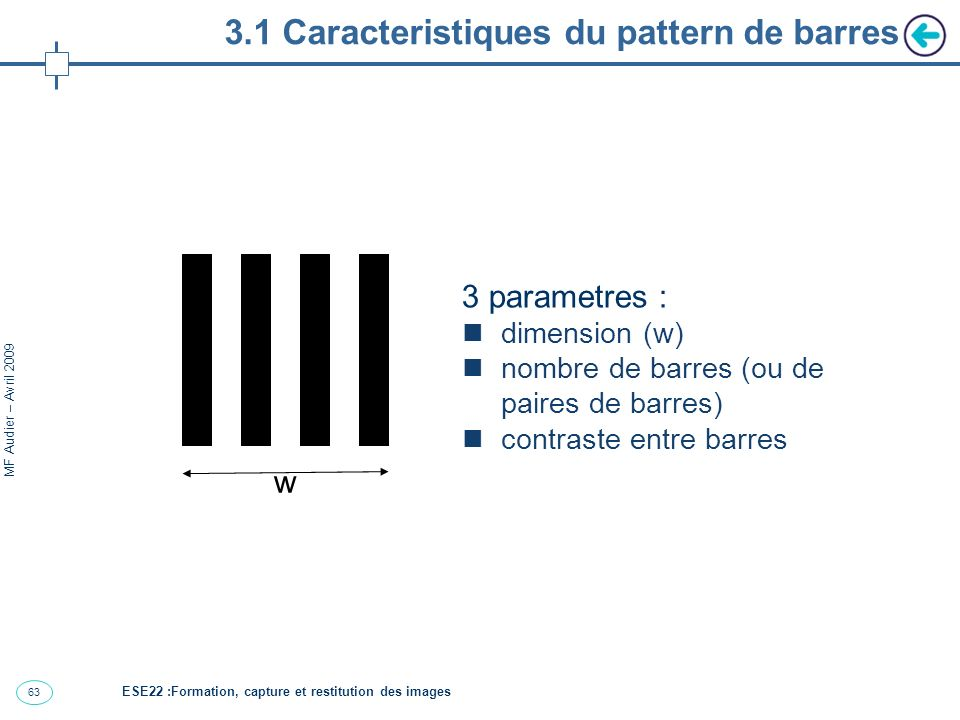 3.1 Caracteristiques du pattern de barres