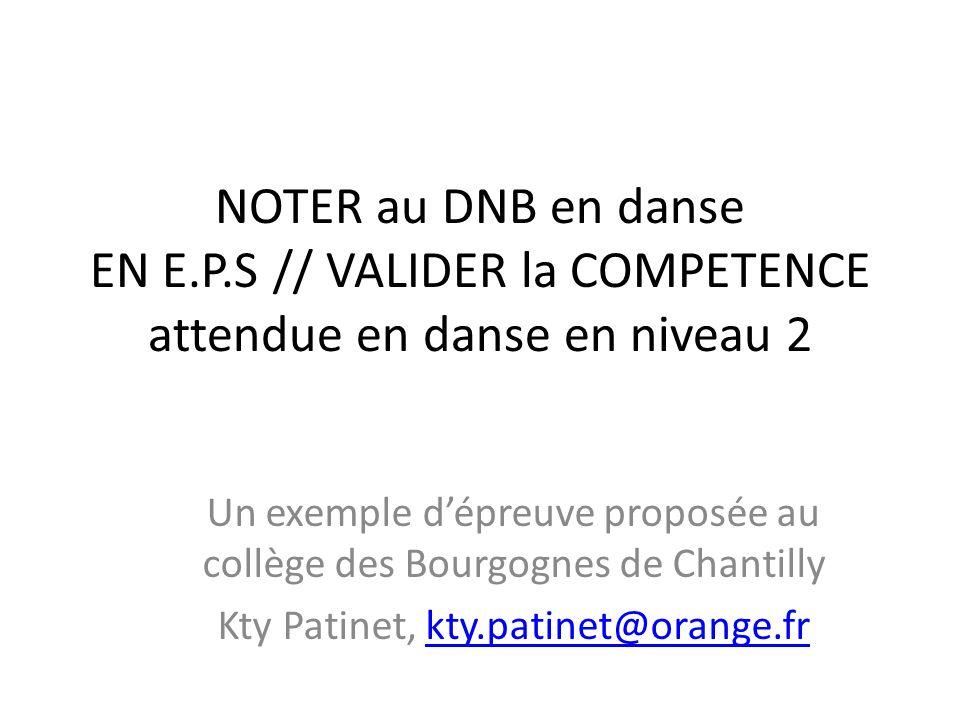 NOTER au DNB en danse EN E. P