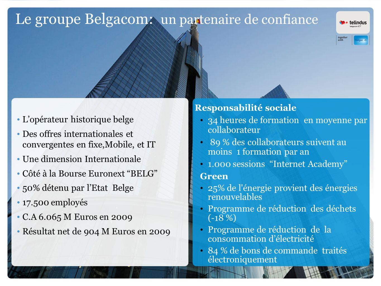 Le groupe Belgacom: un partenaire de confiance
