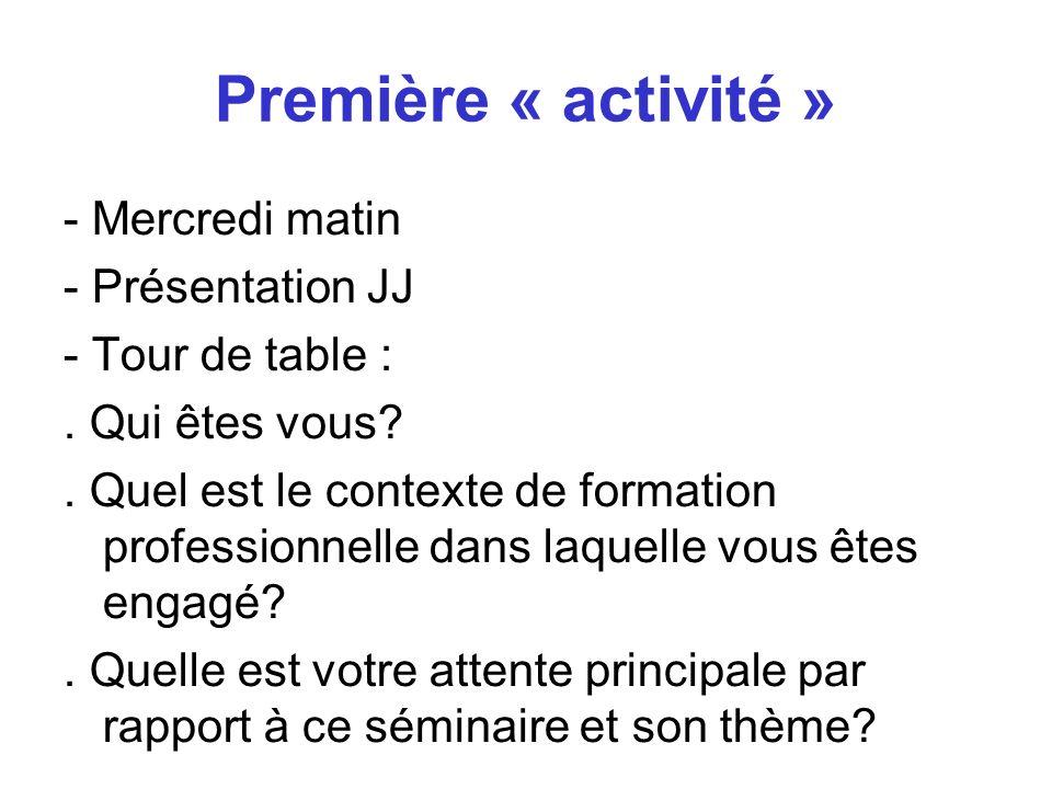 Première « activité »