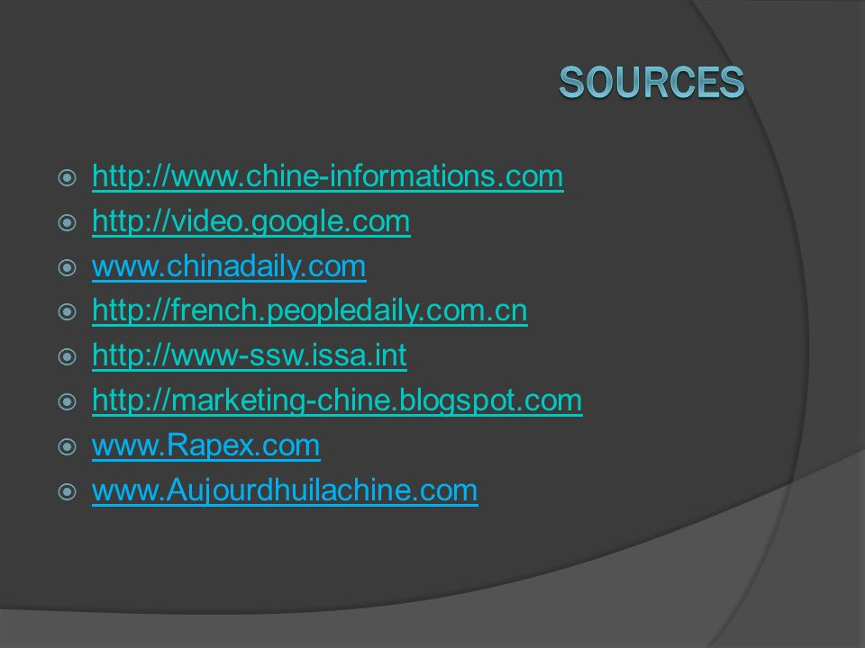 Sources http://www.chine-informations.com http://video.google.com