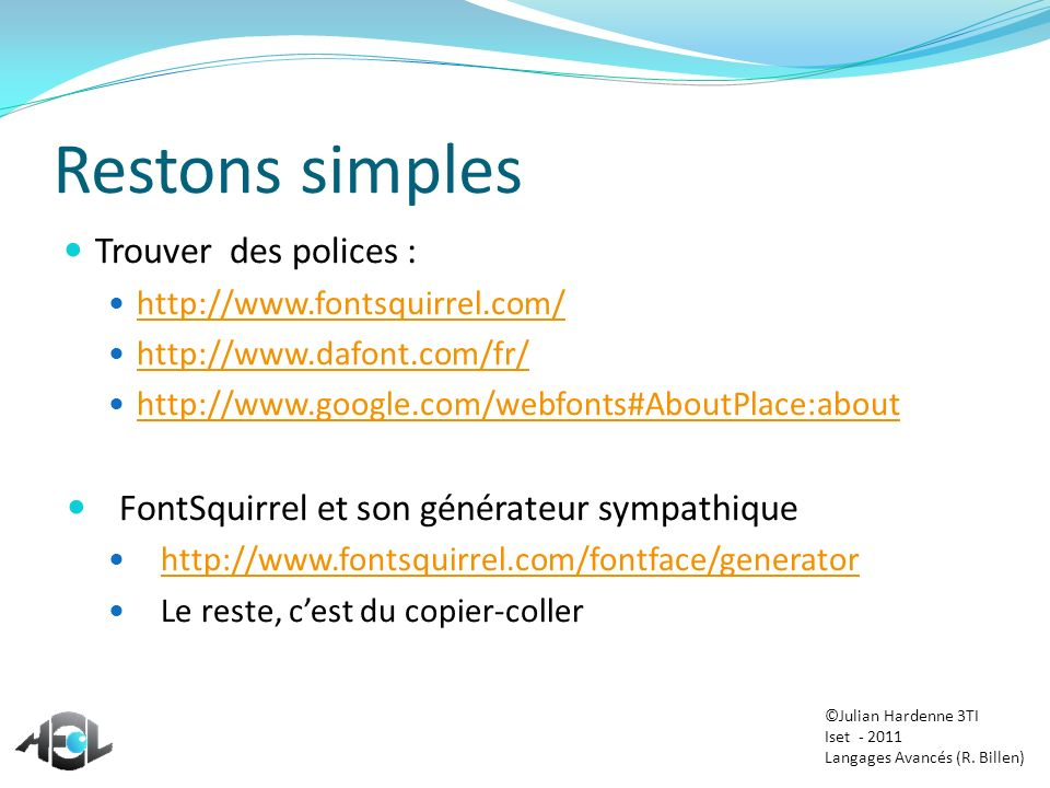 Restons simples Trouver des polices :
