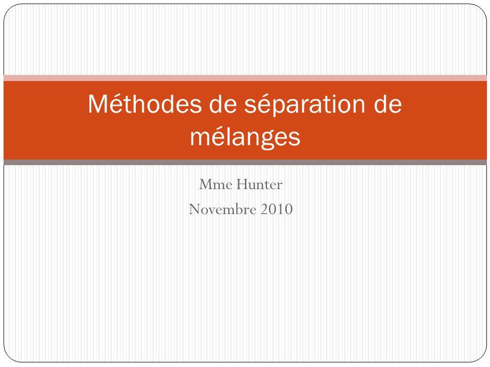 Méthodes de séparation de mélanges