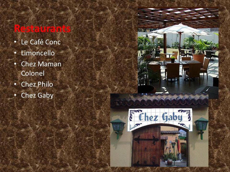 Restaurants Le Café Conc Limoncello Chez Maman Colonel Chez Philo