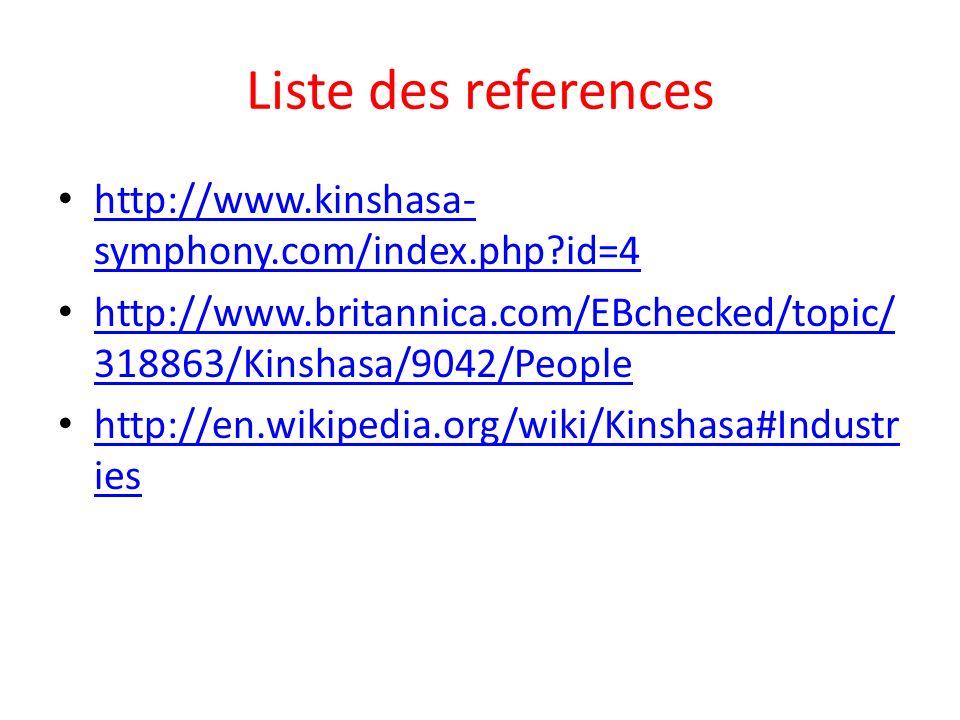 Liste des references http://www.kinshasa-symphony.com/index.php id=4