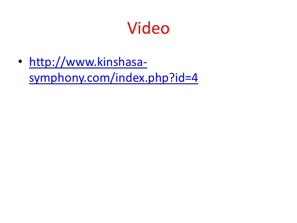 Video http://www.kinshasa-symphony.com/index.php id=4