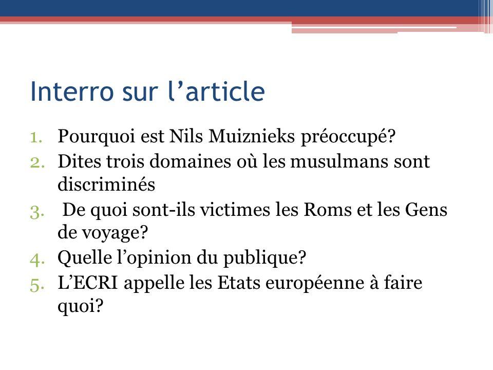 Interro sur l'article Pourquoi est Nils Muiznieks préoccupé